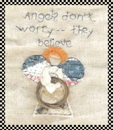 Angels don't worry primitive inspirational stitchery