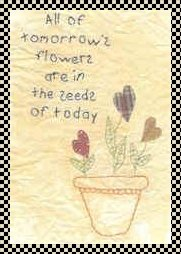 Seeds of tomorrow primitive inspirational stitchery