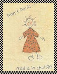 Don't panic - God is in charge primitve applique and stitchery